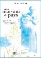 """En vente : """"Nos maisons de pays, gens et paysages"""""""