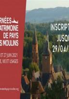 Journées du Patrimoine de Pays et des Moulins - Inscriptions prolongées jusqu'au 29 avril 2021